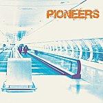 The Pioneers So Long