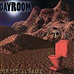 Dayroom Perpetual Smile