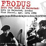 Frodus Left For Dead In Halmstad (Live 04/14/98)