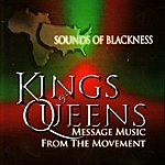 Sounds Of Blackness Kings & Queens: Message Music From The Movement