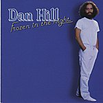 Dan Hill Frozen in the Night