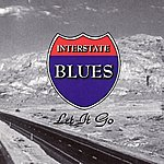Interstate Blues Let it Go