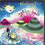 Michael Hurley Weatherhole