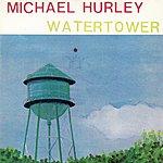 Michael Hurley Watertower