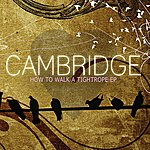 Cambridge How To Walk a Tightrope