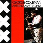 George Coleman Amsterdam After Dark