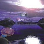 Ion Future Forever (Bonus Tracks)