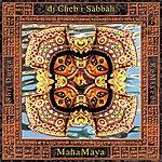 DJ Cheb I Sabbah MahaMaya - Shri Durga Remixed