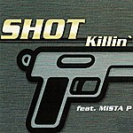 Shot Killin (6-Track Maxi-Single)