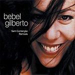 Bebel Gilberto Sem Contenção Remixes - CD5