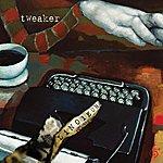 Tweaker Linoleum - EP