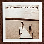 Jude Johnstone On a Good Day