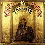 The Gits Kings & Queens