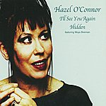 Hazel O'Connor I'll See You Again