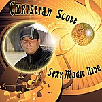 Christian Scott Sexy Magic Ride