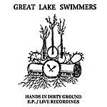 Great Lake Swimmers Hands In Dirty Ground EP
