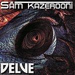 Sam Kazerooni Delve