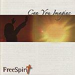 Freespirit Can You Imagine