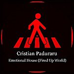 Cristian Paduraru Emotional House (Fired Up World)