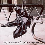 Angie Nussey Little Tragedies