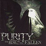 Purity The Rise of the Fallen