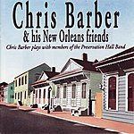 Chris Barber Chris Barber & His New Orleans Friends