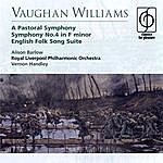 Vernon Handley A Pastoral Symphon/Symphony No.4 in F minor/English Folk Song Suite