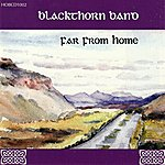 Blackthorn Far From Home