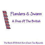 Flanders & Swann A Drop Of The British