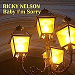 Rick Nelson Baby I'm Sorry