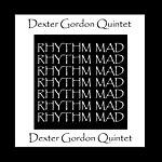 Dexter Gordon Rhythm Mad
