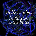 Julie London Invitation To The Blues