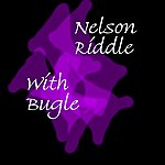 Nelson Riddle With Bugle