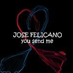 José Feliciano You Send Me