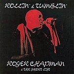 Roger Chapman And The Short List Rollin' & Tumblin'
