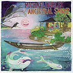 Michael Hurley The Ancestral Swamp