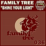 Family Tree Shine Your Light