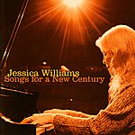 Jessica Williams Songs for a New Century
