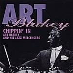 Art Blakey & The Jazz Messengers Chippin' In