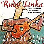 Rudy Linka Live It Up