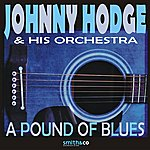 Johnny Hodges & His Orchestra A Pound of Blues