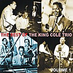 King Cole Trio The Best of the King Cole Trio, Volume 1