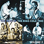 King Cole Trio The Best of the King Cole Trio, Volume 2
