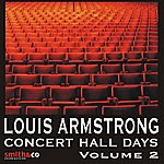 Louis Armstrong & His Orchestra Concert Hall Days, Volume 2