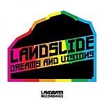 Landslide Dreams And Visions