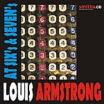 Louis Armstrong At Six's & Seven's
