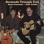 Stefan Grossman Bermuda Triangle Exit