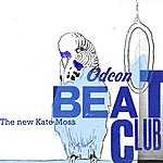 Odeon Beatclub The New Kate Moss/Indelible