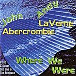 John Abercrombie Where We Were