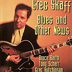 Bruce Barth Blues & Other News